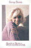 Marilyn Monroe- Always Yours Collectable Print by George Barris