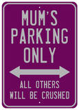 Mums Parking Plaque en métal