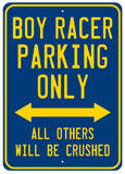 Boy Racer Parking Blechschild