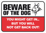 Beware Of The Dog Tin Sign