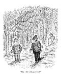 """Hey—this is the quiet trail!"" - New Yorker Cartoon Regular Giclee Print by Edward Koren"
