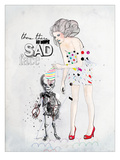 There, There No More Sad Face Giclee Print by  Mydeadpony