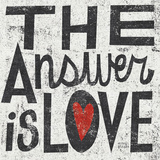 The Answer is Love Grunge Square Prints by Michael Mullan