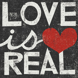 Love Is Real Grunge Square Posters by Michael Mullan