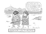 Hunter-Lecturers - New Yorker Cartoon Premium Giclee Print by Danny Shanahan
