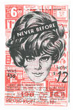"""Never Before"" Wigs Serigraph by  Print Mafia"