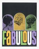 Fabulous Serigraph by  Print Mafia