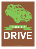 I Like to Drive Beetle 2 Prints by  NaxArt