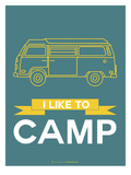I Like to Camp 2 Posters by  NaxArt