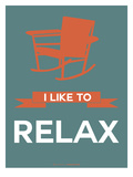 I Like to Relax 2 Posters by  NaxArt