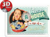 A Clean House is a Sign of a Wasted Life Cartel de chapa