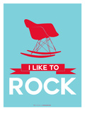 I Like to Rock 1 Prints by  NaxArt