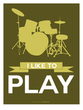 I Like to Play 5 Posters by  NaxArt