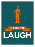 I Like to Laugh 2 Poster by  NaxArt