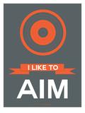 I Like to Aim 1 Print by  NaxArt