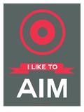 I Like to Aim 2 Prints by  NaxArt