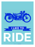 I like to Ride 7 Posters by  NaxArt