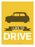 I Like to Drive Mini Cooper 1 Posters by  NaxArt