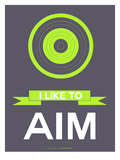 I Like to Aim 3 Posters by  NaxArt