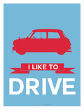 I Like to Drive Mini Cooper 3 Print by  NaxArt