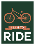 I Like to Ride 5 Poster by  NaxArt