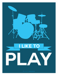 I Like to Play 4 Print by  NaxArt