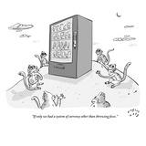 """If only we had a system of currency other than throwing feces."" - New Yorker Cartoon Premium Giclee Print by Farley Katz"