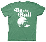 Caddyshack - Be The Ball Camiseta