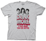 Workaholics - Drink More T-Shirt