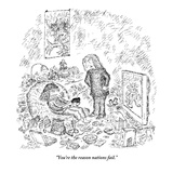 """You're the reason nations fail."" - New Yorker Cartoon Premium Giclee Print by Edward Koren"