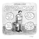 A repair man is introduced as SUPER-MAN. He actually knows how things work… - New Yorker Cartoon Premium Giclee Print by Roz Chast
