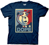 Ted - Dope Poster T-Shirt