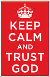 Keep Calm And Trust God Plaque Wood Sign