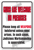 Guns Are Welcome Tin Sign