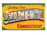 Greetings from Stamford, Connecticut Print
