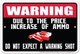Warning Ammo Tin Sign