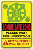 Zombie Safe Zone Tin Sign