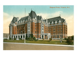 Empress Hotel, Victoria, Brithis Columbia Prints