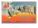 Greetings from Tucson, Arizona Posters
