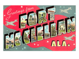 Greetings from Fort Mcclellan, Alabama Print
