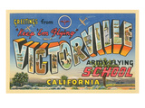 Greetings from Victorville, California Posters