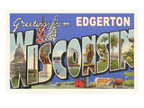 Greetings from Edgerton, Wisconsin Posters