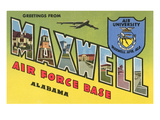 Greetings from Maxwell Air Force Base, Alabama Prints