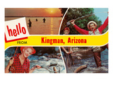 Hello from Kingman, Arizona Poster