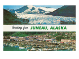 Greetings from Juneau, Alaska Posters