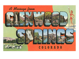 Message from Glenwood Springs, Colorado Posters