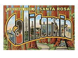 Greetings from Santa Rosa, California Prints