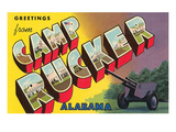 Greetings from Camp Rucker, Alabama Posters