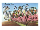 Greetings from Griffin, Georgia Print