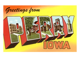 Greetings from Perry, Iowa Print